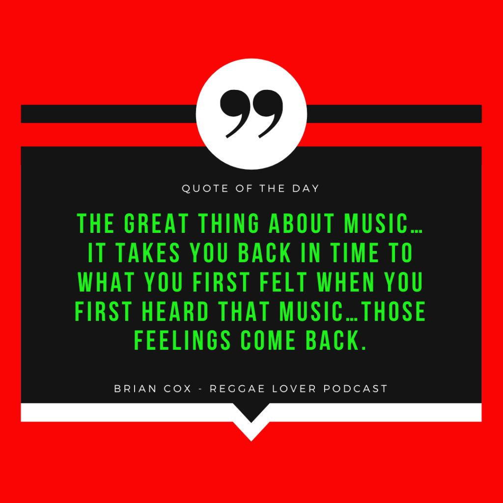 The Vault Classic Music Reviews podcast host, Brian Cox quoted on Reggae Lover podcast.